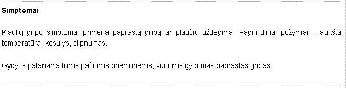 kiaulių gripo simptomai